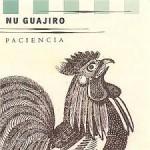 Nu Guajiro Paciencia